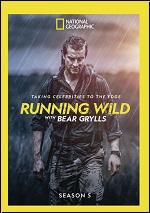 Running Wild With Bear Grylls - Season 5