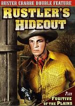 Rustler's Hideout / Fugitive Of The Plains