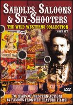 Saddles, Saloons & Six-Shooters - The Wild Westerns Collection