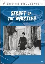 Secret Of The Whistler