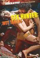Sex Hunter - Wet Target