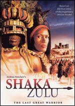 Shaka Zulu - The Last Great Warrior ( 2001 )