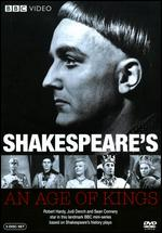Shakespeare´s An Age Of Kings