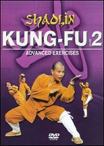 Shaolin Kung Fu - Vol. 2 - Advanced Exercises