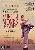 Shaolin Ulysses - Kungfu Monks In America