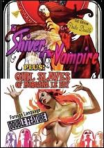 Shiver Of The Vampires / Girl Slaves Of Morgana Le Fay