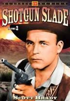 Shotgun Slade - Vol. 2