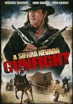 Sierra Nevada Gunfight