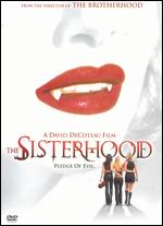 Sisterhood, The ( 2004 )