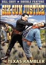 Six Gun Justice / Texas Rambler
