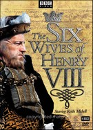 Six Wives Of Henry VIII - mini serie