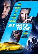 Six Ways To Die