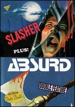 Slasher / Absurd