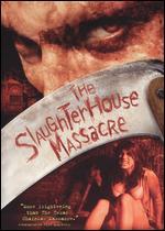 Slaughterhouse Massacre ( 2005 )