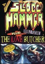 Sledgehammer / Love Butcher