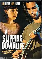 Slipping Down Life ( 2003 )