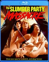 Slumber Party Massacre (BLU-RAY)