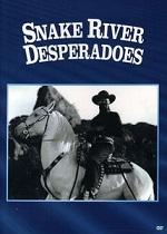 Snake River Desperadoes