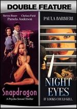 Snapdragon / Night Eyes
