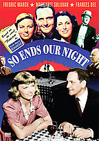 So Ends Our Night ( 1941 )