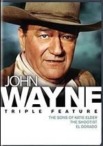 Sons Of Katie Elder / Shootist / El Dorado - John Wayne Triple Feature
