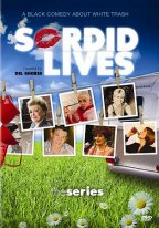 Sordid Lives - The Series