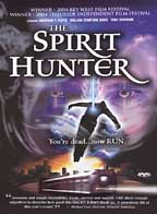 Spirit Hunter, The ( 2004 )