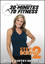 Step Boxing Vol. 2 With Kelly Coffey-Meyer - 30 Minutes To Fitness