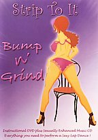 Bump And Grind Striptease Dancing - Strip To It