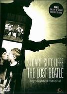 Stuart Sutcliffe - The Lost Beatle