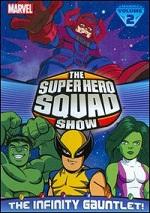 Super Hero Squad Show - The Infinity Gauntlet - Vol. 2
