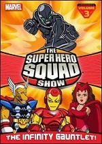 Super Hero Squad Show - The Infinity Gauntlet - Vol. 3