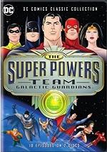 Super Powers Team - Galactic Guardians