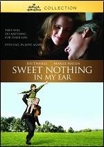 Sweet Nothing In My Ear