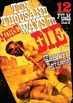 Ten Thousand More Ways To Die - The Spaghetti Western Collection