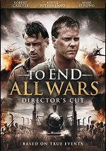 To End All Wars - Director's Cut