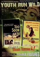 Too Soon To Love / Unwed Mother