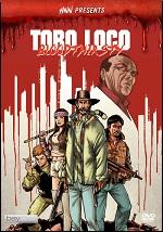 Toro Loco - Bloodthirsty