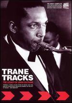 Trane Tracks - The Legacy Of John Coltrane