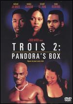Trois 2 - Pandora´s Box
