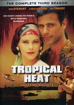 Tropical Heat - The Complete Third Season