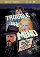 Trouble In Mind - 25th Anniversary Special Edition