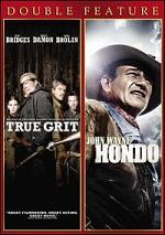 True Grit / Hondo
