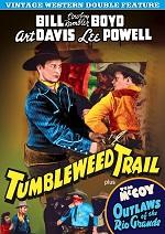 Tumbleweed Trail / Outlaws Of The Rio Grande