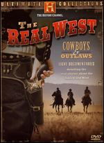 Ultimate Collections - The Real West - Cowboys & Outlaws