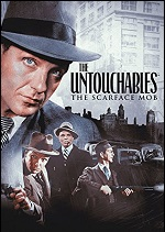 Untouchables - The Scarface Mob