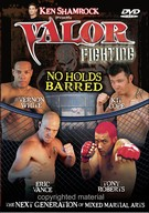 Valor Fighting - No Holds Barred