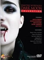 Vampire Werewolf Dark Moon Collection