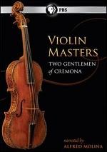Violin Masters - Two Gentlemen Of Cremona