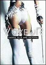 Voyeur - Sabina, Elle And Victoria